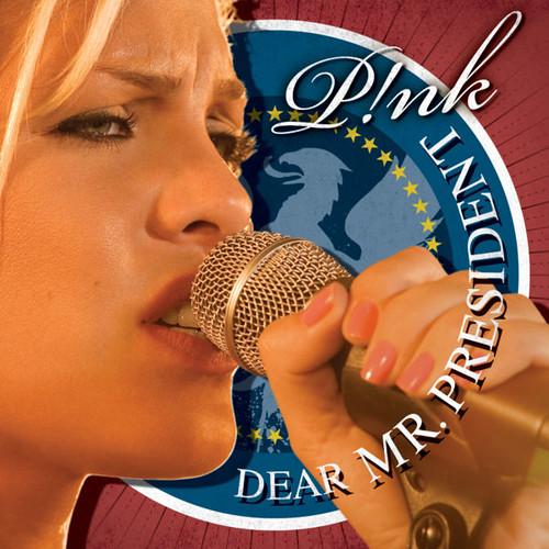 Pink - Dear Mr. President