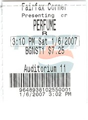 2007-01-06 - Perfume - The Story of a Murderer (normally) Tags: movie january 2007 ticketstub perfumethestoryofamurderer
