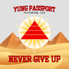 YUNG PASSPORT (@yungpassport)  Never Give Up (24kmixtapedjs) Tags: yung passport yungpassport  never give up download free mp3 mixtape do mixtapes new music online
