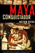 Matthew Restall, Maya Conquistador