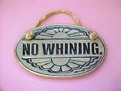 no_whining_plaque