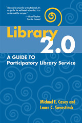 Library 2.0 book cover (Michael Casey) Tags: book casey library20 cover bookcover savastinuk