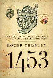 1453: The Holy War for Constantinople