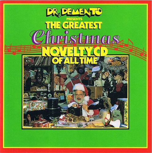 Dr. Demento Presents The Greatest Christmas Novelty CD Of