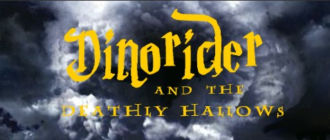 Dinorider and the deathly hallows