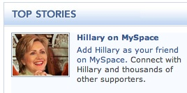 Hillary Clinton is watching MySpace