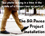 50 Paces an Installation