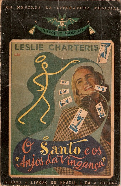 Cândido Costa Pinto, Leslie Charteris, The Saint In Angels Of Doom