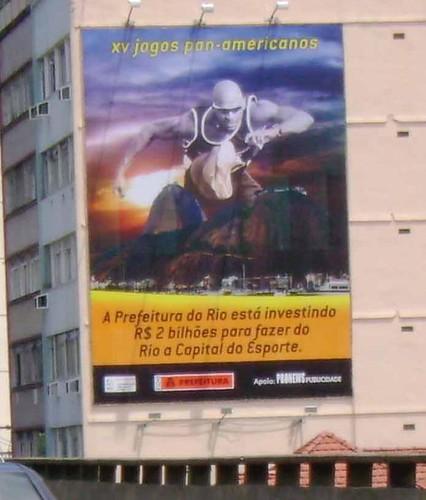 Outdoor da Prefeitura que mostra o investimento que estão fazendo para realização do PAN Rio 2007