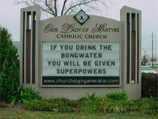Fun With Church Signs: Jesus Garcia