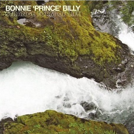 Bonnie (Prince) Billy - Strange Form Of Life
