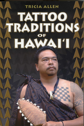 Tricia Allen has harnessed centuries of knowledge regarding Hawaiian tattoo