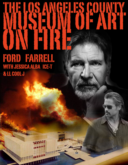 The Los Angeles County Museum of Art on Fire