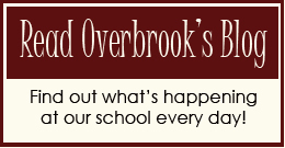 "Clickable Linked Image Button that says ""Read Overbrook's Blog. Find out what's happening at our school every day!"