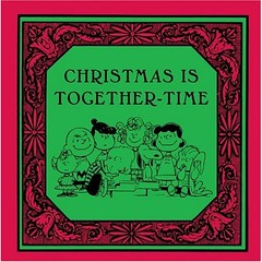 Christmas is Together-Time Charles M. Schulz
