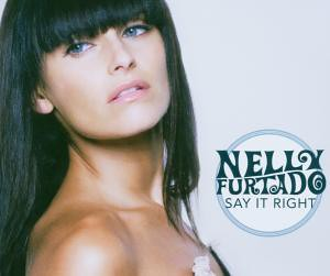Nelly Furtado - Say It Right (RE) (98)