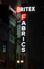 Britex Fabrics (Thomas Hawk) Tags: sanfrancisco california city usa night neon unitedstates 10 unitedstatesofamerica fav10 britexfabrics