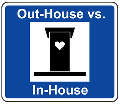 Out-House vs. In-House
