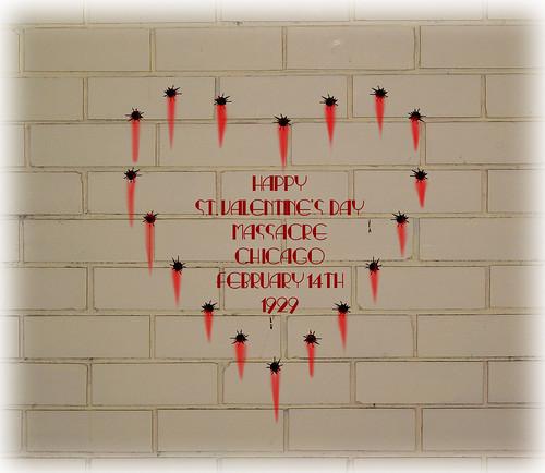 Happy St Valentine S Day Massacre A Photo On Flickriver