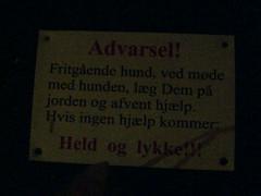Held og lykke!!! (Anes) Tags: cameraphone copenhagen hund held skilt advarsel lykke jægersborggade