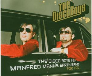 The Disco Boys feat. Manfred Man´s Earth Band - For You