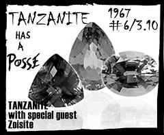 Tanzanite has posse
