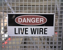 Metrolink Danger LIVE WIRE sign