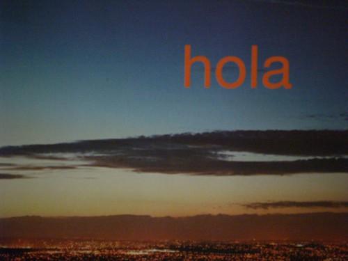 20070412 - Hola!!