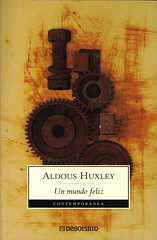 Un Mundo Feliz - Aldous Huxley 420882838_89fbab4831_m