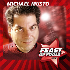 Cultural critic Michael Musto on the Feast of Fools podcast.