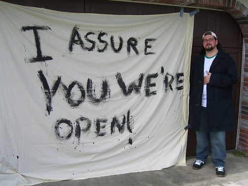 I Assure You We're Open - from radven