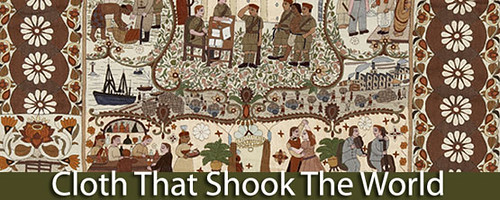 Cloth that shook the world Textime Museum of Canada