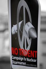 No Trident - No to Nukes (solarider) Tags: london demo war peace iran no iraq protest nuclear demonstration antiwar anti nukes trident disarmament cnd sg101104jpg httpwwwfacebookcomprofilephpid528866883 httpsolariderorgblog httpsurindersinghorg
