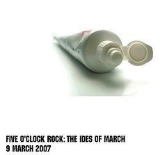 Five O'Clock Rock: The Ides of March