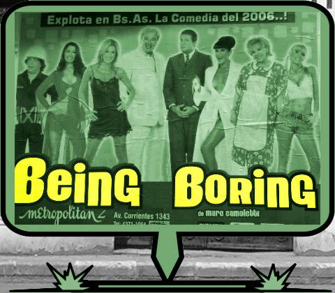 being boring