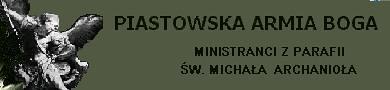 Forum Forum ministrantów parafii św. Michała w Piastowie Strona Główna