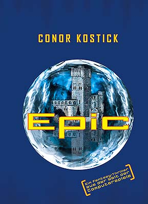 The new German cover of Epic by Conor Kostick