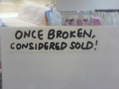 Unbreakable but once broken considered sold