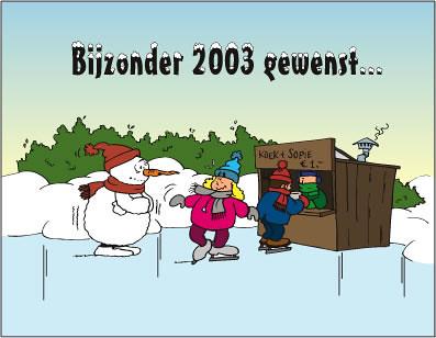 "Bijzonder 2003 gewenst... • <a style=""font-size:0.8em;"" href=""http://www.flickr.com/photos/26152502@N00/429714965/"" target=""_blank"">View on Flickr</a>"