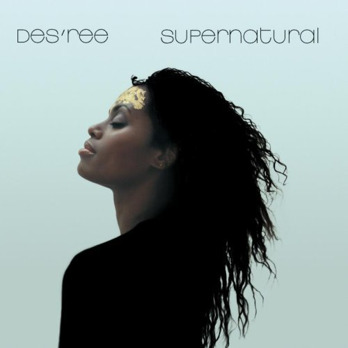 Des'ree - Supernatural