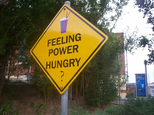 Feeling Power Hungry sign - New Farm Park and Powerhouse, Brisbane, Queensland, Australia 070202
