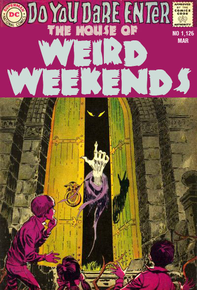 The House of Weird Weekends #1,126