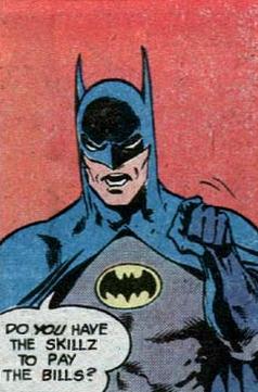 Bat-skillz