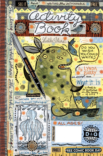 WHAT IT IS: FREE COMIC BOOK DAY by Lynda Barry