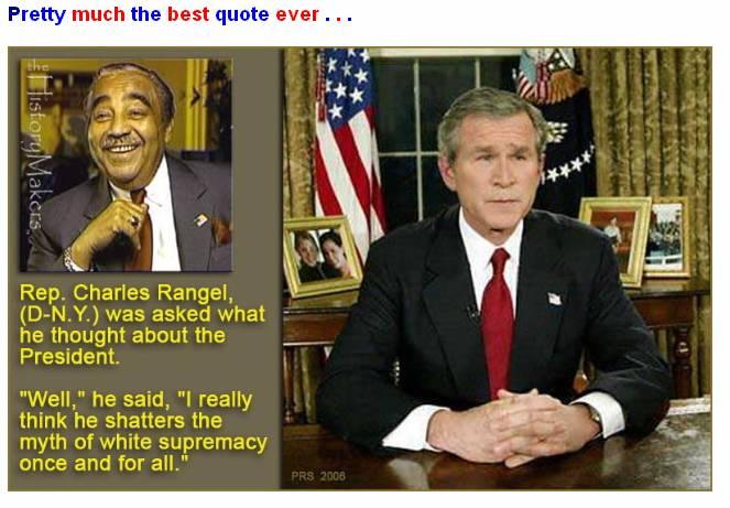 Rangel on Bush