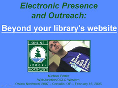 Electronic Presence and Outreach - Online NW 2007