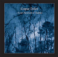 CORPUS DELICTI: A New Saraband of Sylphes (D-Monic 2007)
