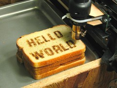 Hello World Toast by oskay on Flickr