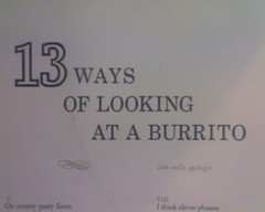 13 Ways of Looking at a Burrito