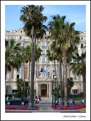 Hotel Carlton ~ Cannes